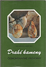 Mrázek: Drahé kameny Českomoravské vrchoviny, 1991