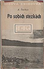 Šachov: Po sobích stezkách, 1949