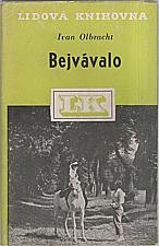 Olbracht: Bejvávalo, 1948
