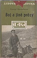Karaslavov: Boj a jiné prózy, 1949