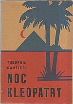 Gautier: Noc Kleopatry, 1930