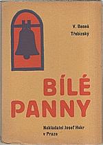 Beneš Třebízský: Bílé panny, 1930