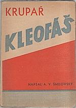 Šmilovský: Krupař Kleofáš, 1931