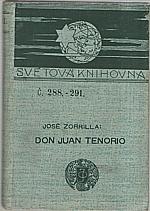Zorrilla y Moral: Don Juan Tenorio, 1902