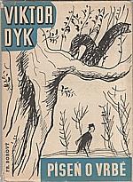 Dyk: Píseň o vrbě, 1938
