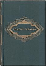 Herloßsohn: Poslední Táborita. I-II, 1930