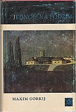 Gorkij: Jednou na podzim, 1971
