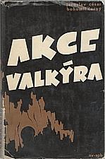 César: Akce Valkýra, 1966