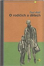 Hakl: O rodičích a dětech, 2002