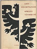 Feuchtwanger: Ošklivá vévodkyně Markéta Pyskatá, 1967