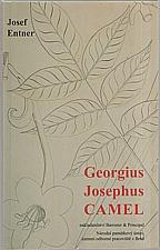 Entner: Georgius Josephus Camel, 2006