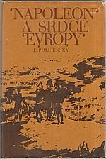 Polišenský: Napoleon a srdce Evropy, 1971