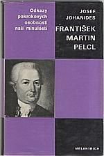 Johanides: František Martin Pelcl, 1981