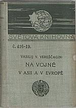 Vereščagin: Na vojně v Asii a v Evropě, 1904