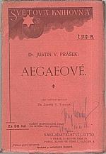 Prášek: Aegaeové, 1918