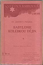 Prášek: Babylonie kolébkou dějin, 1913