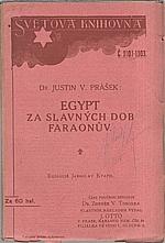 Prášek: Egypt za slavných dob Faraonů, 1913