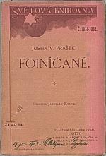 Prášek: Foiničané, 1912