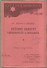 Prášek: Světové panství Sargonovcův a Chaldaiův, 1914