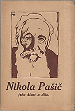 Pašič: Nikola P. Pašič, jeho život a dílo, 1927