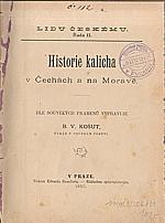 Košut: Historie kalicha v Čechách a na Moravě, 1890