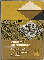 Karbusický: Nejstarší pověsti české, 1967