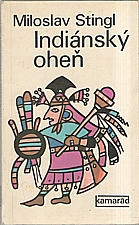 Stingl: Indiánský oheň, 1977