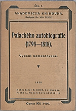 Palacký: Palackého autobiografie (1798-1818), 1920
