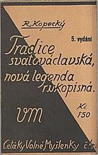 Kopecký: Tradice svatováclavská, nová legenda rukopisná, 1929