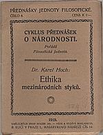 Hoch: Ethika mezinárodních styků, 1919