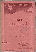 : Bible Kralická [výbor], 1913