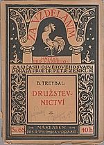 Treybal: Družstevnictví obranou proti zdražování, 1916