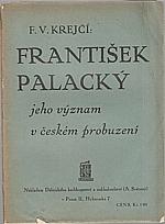 Krejčí: František Palacký, jeho význam v českém probuzení, 1912