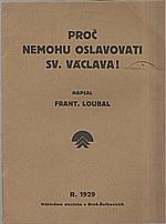Loubal: Proč nemohu oslavovat sv. Václava?, 1929