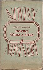 Osvald: Noviny včera a zítra, 1946