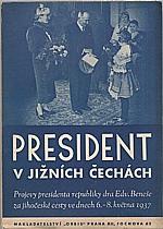 Beneš: President v jižních Čechách, 1937