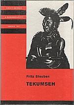 Steuben: Tekumseh. 1. díl, 1985