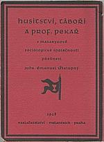 Chalupný: Husitství, Táboři a prof. Pekař, 1928