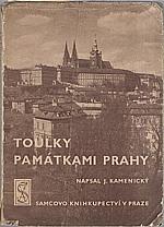 Kamenický: Toulky památkami Prahy, 1948
