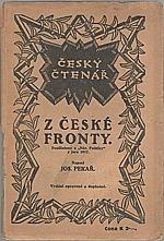 Pekař: Z české fronty. I-II, 1917