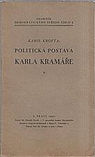 Krofta: Politická postava Karla Kramáře, 1930