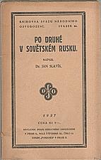 Slavík: Po druhé v Sovětském Rusku, 1927