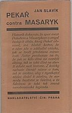 Slavík: Pekař contra Masaryk, 1929