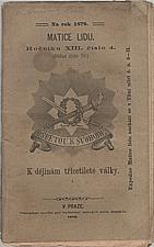 Thille: K dějinám třicetileté války od r. 1621 do r. 1648 : historicko-vojenská studie. I. díl, Od početí války falcké až do zavraždění Valdšteinova, 1879