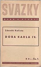 Kalista: Doba Karla IV., 1939