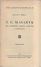 Žilka: T.G. Masaryk jako náboženská osobnost a jeho boj o náboženství, 1935