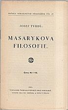 Tvrdý: Masarykova filosofie, 1935