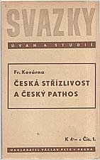 Kovárna: Česká střízlivost a český pathos, 1939