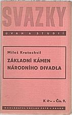 Kratochvíl: Základní kámen Národního divadla, 1939