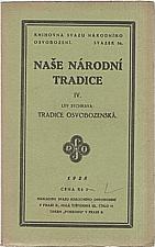 Sychrava: Naše národní tradice. IV, Tradice osvobozenská, 1928